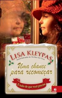 Uma Chance Para Recomeçar, por Lisa Kleypas