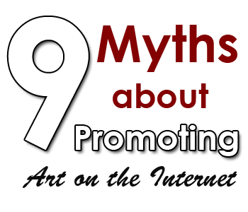 myths promoting art internet