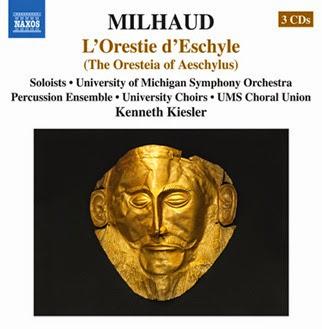 CD REVIEW: Darius Milhaud - L'ORESTIE D'ESCHYLE (NAXOS 8.660349-51)