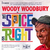 Woody Woodbury - Spice Is Right 1962