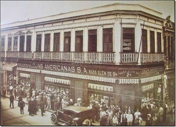 As modernas Lojas Americanas de 1930. Na Avenida Passos.