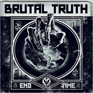 BrutalTruth_EndTime