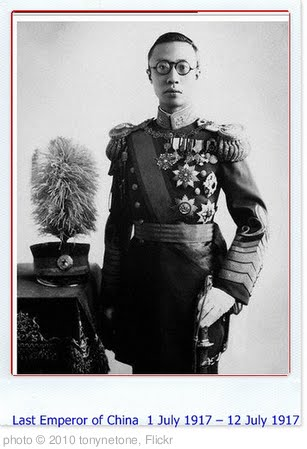 'Last Emperor of China' photo (c) 2010, tonynetone - license: http://creativecommons.org/licenses/by/2.0/