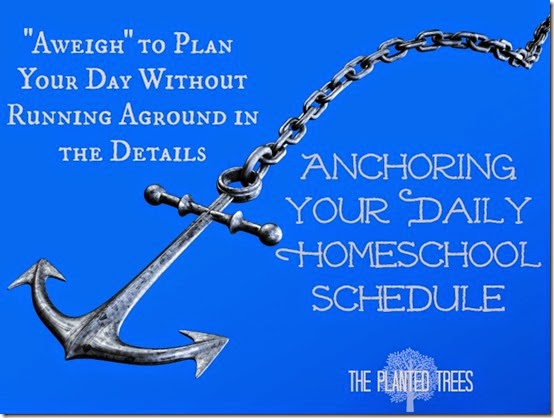Daily Anchors to Schedule Your Homeschool