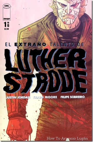 2012-05-10 - El extraño talento de Luther Strode
