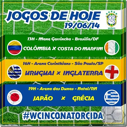 WCINCO - JOGOS DE HOJE 19.06