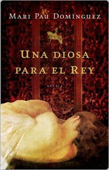 Una diosa para el rey- Mari Pau Dominguez