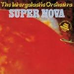 The Intergalactic Orchestra - Super Nova