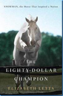 eighty-dollar-champion-snowman-horse-that-inspired-nation-elizabeth-letts-hardcover-cover-art