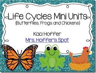 Life Cycles Mini Units