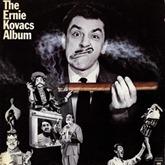 Ernie Kovacs - Ernie Kovacs Album