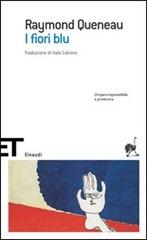 I fiori blu - R. Queneau