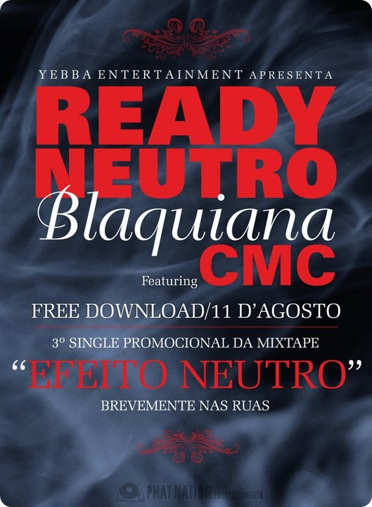 Ready Neutro - Blaquiana Feat CMC