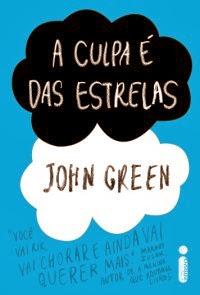 A Culpa é das Estrelas, por John Green