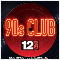 540e82b77d35d 12 Inch Dance   90s Club