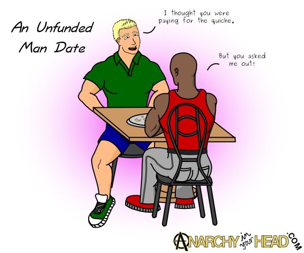 Unfunded Man Date