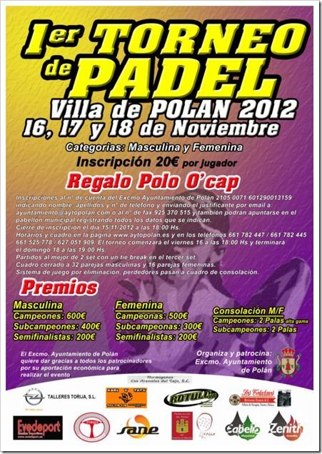 1er Torneo de Pádel Villa de Polán el 16, 17 y 18 de noviembre de 2012. Apúntate!