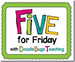 Five for Friday linky