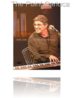 DVD - Ivan Lins - Cantando Historias