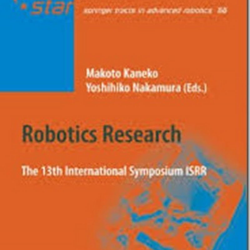 Robotics Research: The 13 International Symposium