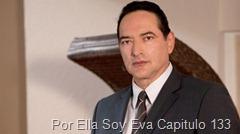 Por Ella Soy Eva Capitulo 133