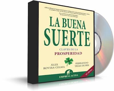 LA BUENA SUERTE, Alex Rovira Celma [ Audiolibro + Libro ] – Las Claves de la Prosperidad y la Buena Suerte, tanto en la Vida como en los Negocios