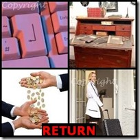 RETURN- 4 Pics 1 Word Answers 3 Letters