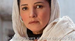 Un Refugio para el Amor capitulo 51