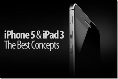 Iphone 5 and Ipad 3 the Best Concepts