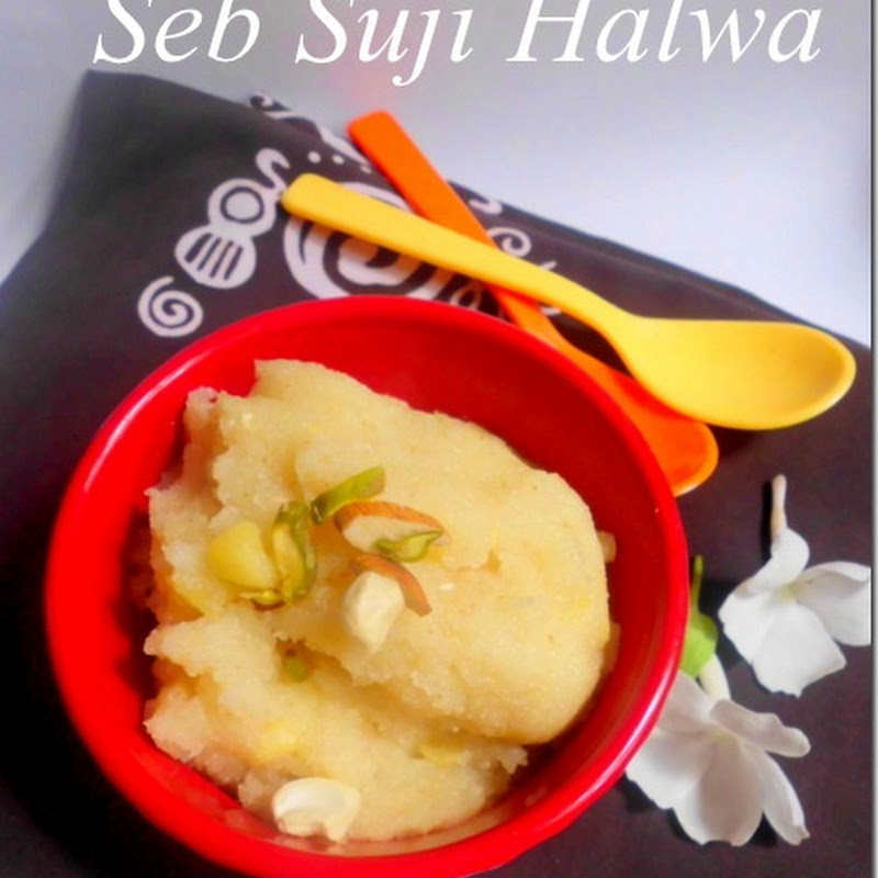 Seb Suji ka Halwa |Apple and Semolina Pudding