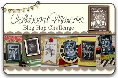 Chalkboard Memories Blog Hop Challenge