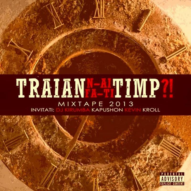 Traian – N-ai timp? fă-ți timp! (2013) (Varianta accapella)