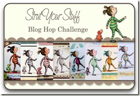 Strut Your Stuff Blog Hop Challenge