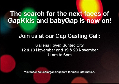 GAP KIDS BABYGAP CASTNG CALL 2011 IN SINGAPORE  INDONESIA MALAYSIA