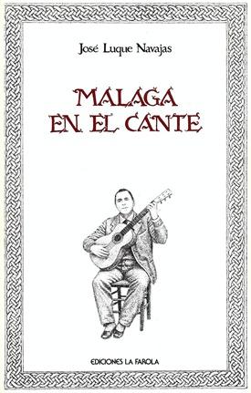 Malaga en el cante Luque Navajas 001
