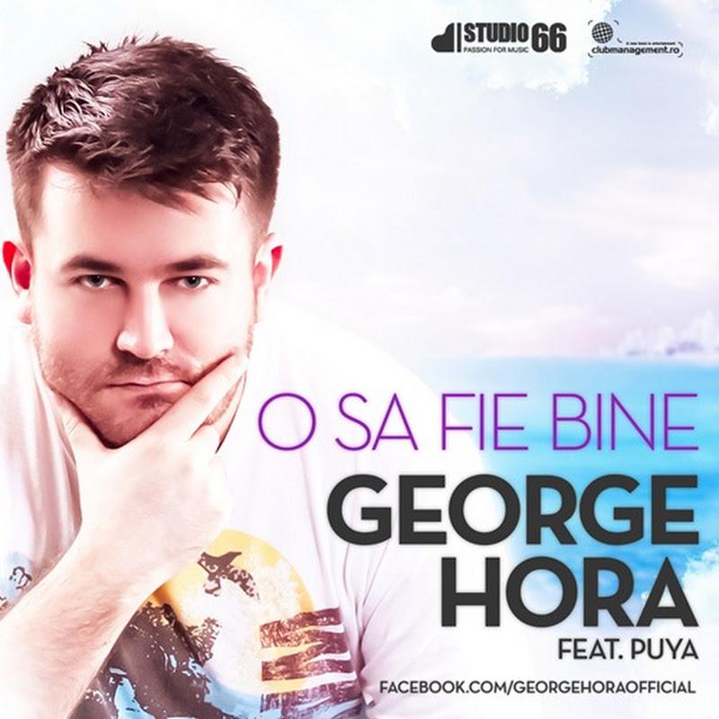 George Hora cu Puya - O să fie bine