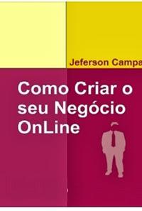 Como Criar o seu Negócio Online - Jeferson Campano