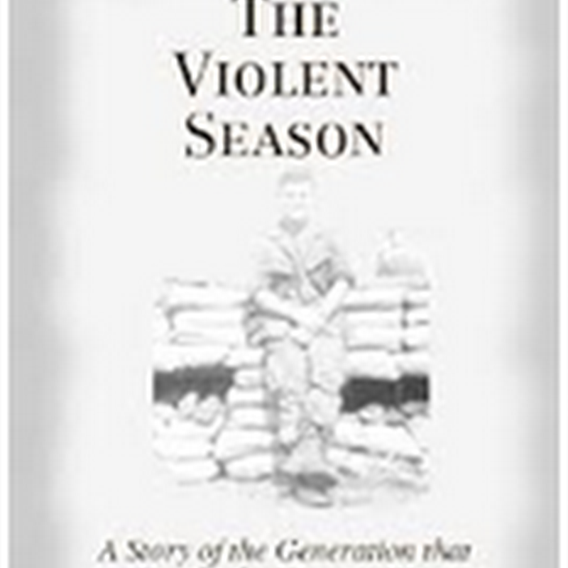 Orangeberry Book of the Day - Violent Season by Maj. Ray Gleason Ph.D.