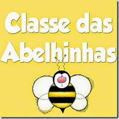 Classe das Abelhinhas - Ideias e arquivos - clique aqui