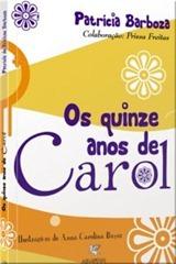 OS_QUINZE_ANOS_DE_CAROL_1277323140P