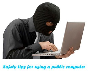 public_computer-security-safety-tips