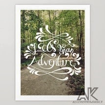 Let's Go On An Adventure Art Print by August Decorous on Society6