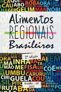Alimentos Regionais Brasileiros, por Ministério da Saúde