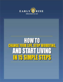 Cover of Early2rise's Book How To Change Your Life Stop Worrying And Start Living In 15 Simple Steps