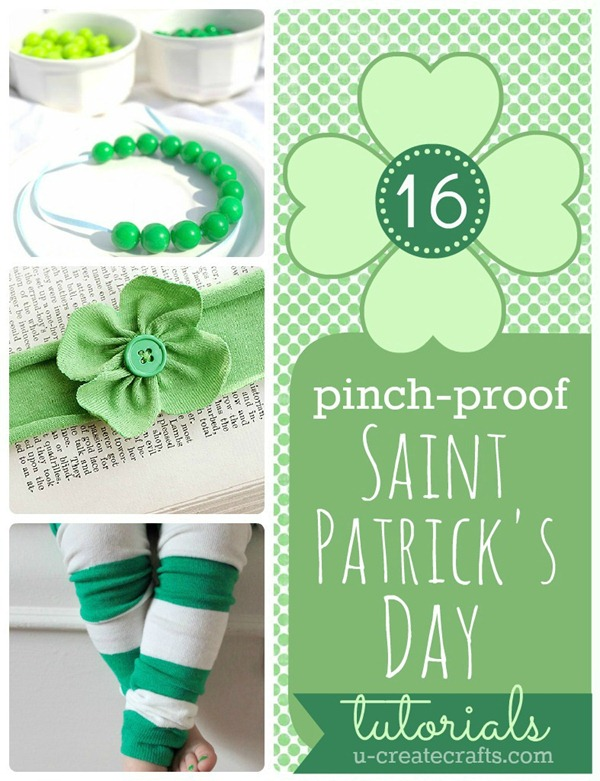 16 &quot;pinch proof&quot; tutorials for St. Patrick's Day! u-createcrafts.com