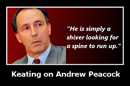 Paul Keating on Andrew Peacock