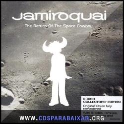 CD Jamiroquai - The Return Of The Space Cowboy: Deluxe Edition (2013), Baixar Cds, Download, Cds Completos