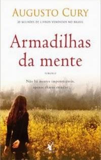 Armadilhas da Mente, por Augusto Cury
