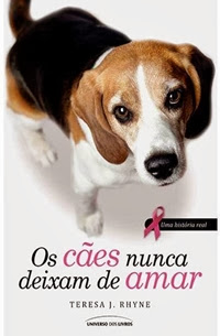 livro Os Cães Nunca Deixam de Amar
