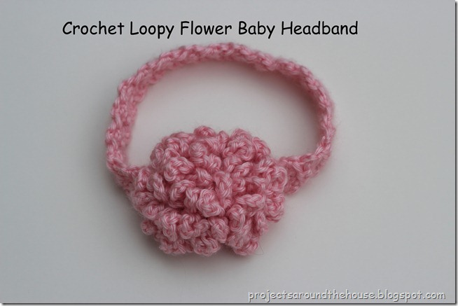 Crochet Headband Pattern For Baby With Flower : Projects Around the House: Crochet Loopy Flower Baby Headband
